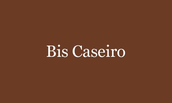 bis-caseiro